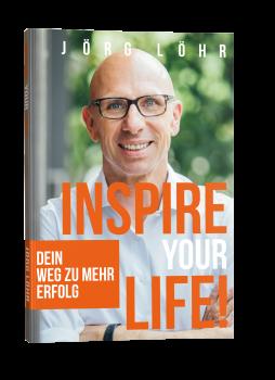 Inspire your life! Dein Weg zu mehr Erfolg