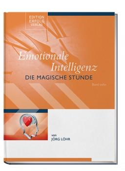 Emotionale Intelligenz - Die Magische Stunde