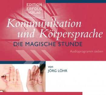 CD Kommunikation und Körpersprache - Die Magische Stunde