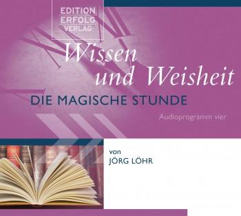 CD Wissen und Weisheit - Die Magische Stunde