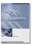 Optimismus – Die Magische Stunde