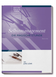 Selbstmanagement - Die Magische Stunde