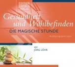 CD Gesundheit und Wohlbefinden - Die Magische Stunde