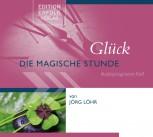 CD Glück - Die Magische Stunde