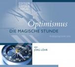 CD Optimismus – Die Magische Stunde